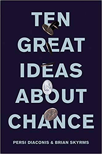 Ten Great Ideas About Chance: A Review